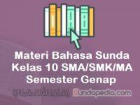 Materi Bahasa Sunda Kelas 10 SMA SMK MA Semester Genap Kurikulum 2013
