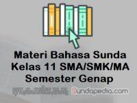 Materi Bahasa Sunda Kelas 11 SMA SMK MA Semester Genap Kurikulum 2013