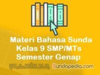 Materi Bahasa Sunda Kelas 9 SMP MTs Semester Genap Kurikulum 2013