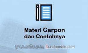 Materi Carpon atau Carita Pondok Lengkap dengan Contohnya