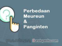 Perbedaan Meureun dan Panginten dalam Bahasa Sunda