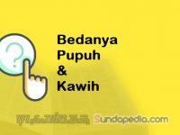 Perbedaan Pupuh dan Kawih Bahasa Sunda